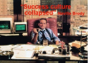 Gordon Gecko and the death of success culture